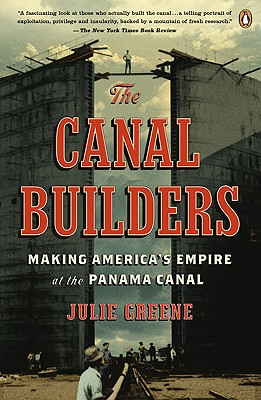 The Canal Builders By Greene, Julie