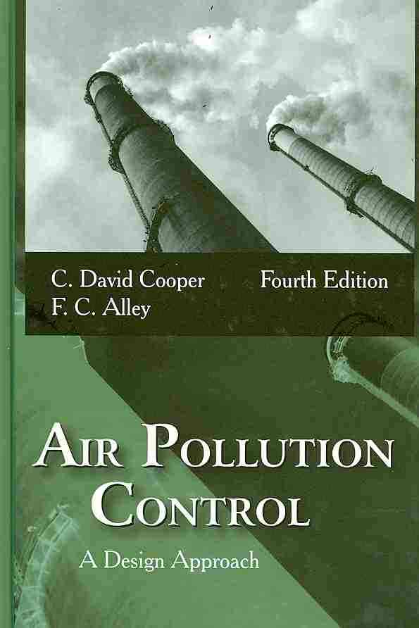 Air Pollution Control By Cooper, C. David/ Alley, F. C.